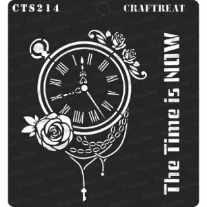 CrafTreat Stencil - The Time is Now