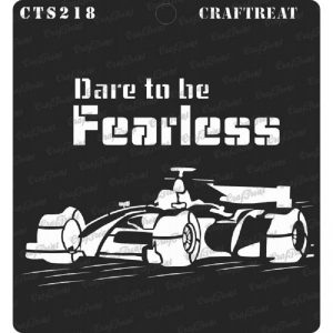 CrafTreat Stencil -  Dare to be Fearless