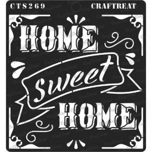 CrafTreat Stencil - Home Sweet Home