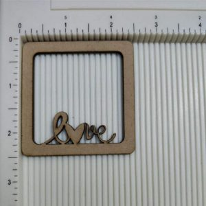 Square Frame Inside Love Letter MDF Cutout
