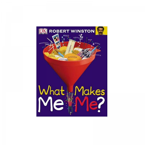 What Makes Me Me? (Big Questions) by Robert Winston