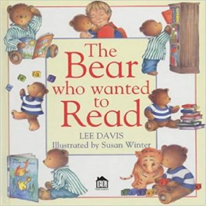 The Bear Who Wanted to Read by Lee Davis