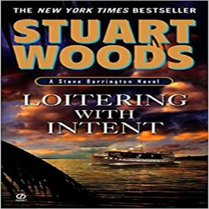 Loitering With Intent (Stone Barrington Novels) by Mass Market Paperback