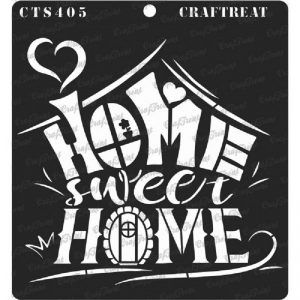 CrafTreat Stencil - Home Sweet Home2