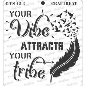 CrafTreat Stencil - Vibe Attracts Tribe