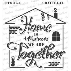 CrafTreat Stencil - Home is