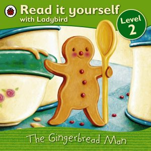 The Gingerbread Man Read It Yourself with Ladybird Level 2 By Ladybird