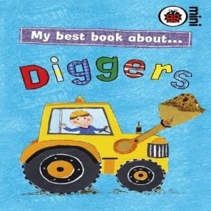 My Best Book About Diggers (Ladybird Minis) by Ladybird