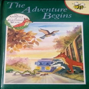 The Adventure Begins  Animals of Farthing Wood  by Mary Risk