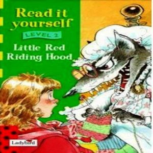 Little Red Riding Hood [Ladybird Read It Yourself Level 2] by David Parkins