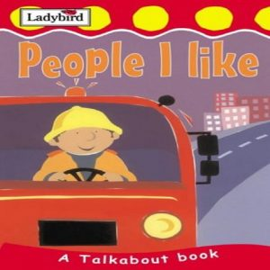Talkabout People I Like (Toddler Talkabout S.) by Lorraine Horsley