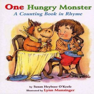 One Hungry Monster by Susan Heyboer
