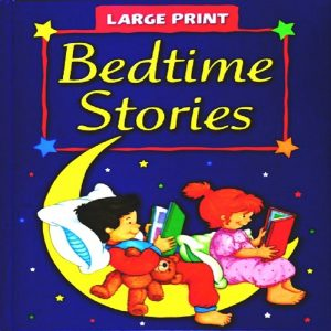 Large Print Bedtime Stories by Spurgeon