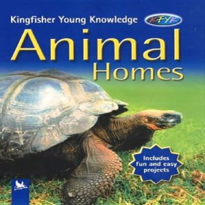 Animal Homes (Kingfisher Young Knowledge) by Angela Wilkes