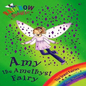 Amy the Amethyst Fairy: The Jewel Fairies Book 5 (Rainbow Magic) by Daisy Meadows