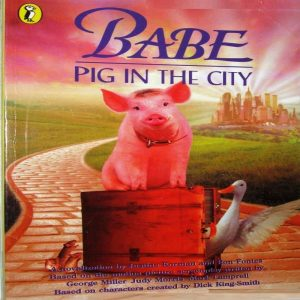 Pig in the City Novelisation Babe amp friends by Kimberly Weinberger