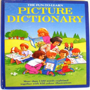 The Fun to Learn Picture Dictionary by  Anne McKie