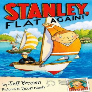Stanley Flat Again (Flat Stanley) by Jeff Brown