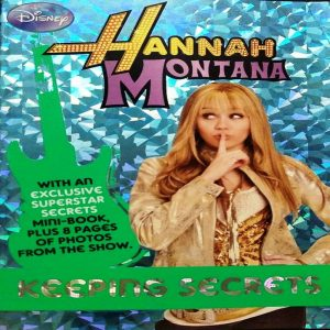 Disney Hannah Montana Keeping Secrets (Disney Novelisation)