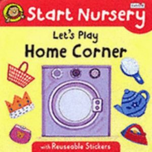 Let's Play Home Corner By Melanie Joyce