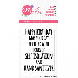 Mudra Clear Stamp - Quarantine Birthday