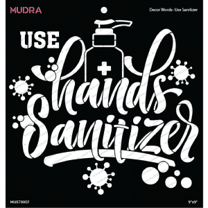 Mudra Stencil - Decor Words Use Sanitizer