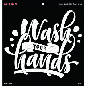 Mudra Stencil - Decor Words Wash Your Hands
