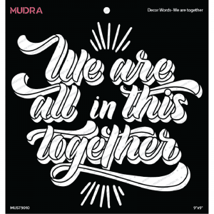 Mudra Stencil - Decor Words We Are Together