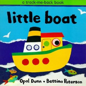 Little Boat (Track Me Back S.) By Opal Dunn