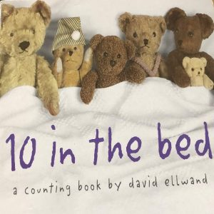 Ten in the Bed By David Ellwand