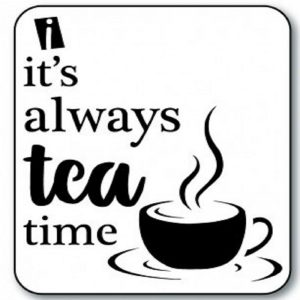 iCraft 4 x 4 Mini Stencil - Always Tea Time