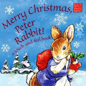 Merry Christmas Peter Rabbit by Beatrix Potter