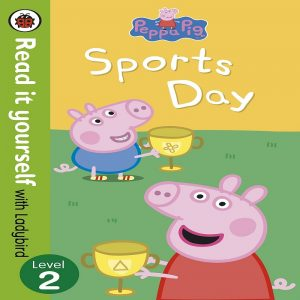 Peppa Pig Sports Day Read it yourself with Ladybird Level 2 Paperback by Ladybird
