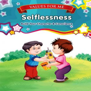 values For Me Selflessness by Maitin I B
