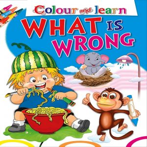 Colour Learn What Is Wrong by  Manoj Pub. Ed. Board