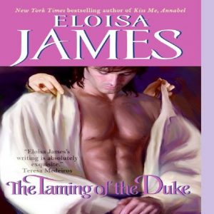 The Taming of the Duke  by Eloisa James