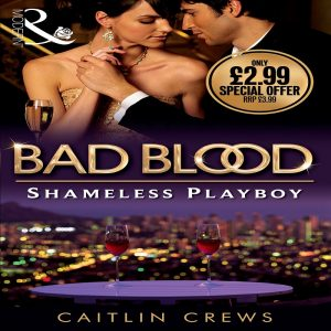 The Shameless Playboy by Caitlin Crews