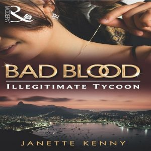 The Illegitimate Tycoon by Janette Kenny