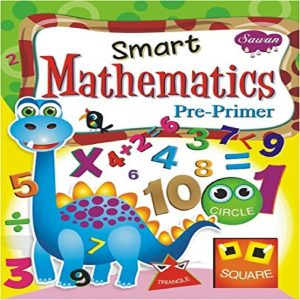 Smart Mathematics Pre Primer by Manoj Pub. Ed. Board